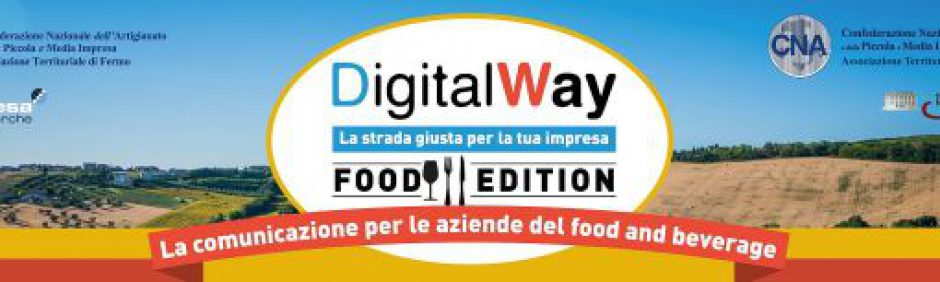 DIGITAL WAY FOOD EDITION: IL 24 NOVEMBRE ALL'AZIENDA AGRICOLA MARIA PIA CASTELLI